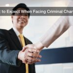 What to Expect When Facing Criminal Charges